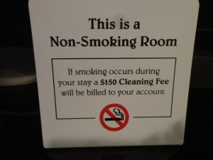 """If smoking occurs during your stay""--don't you think that wording deserves a poem?"